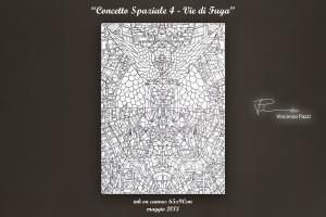 Concetto Spaziale 4 - Vie di Fuga